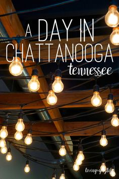 Things to do in Chattanooga, Tennessee | Places to Visit