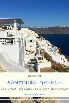 Travel guide to visit Oia, Santorini, Greece: Sample itinerary, advice, and recommendations from real travelers. See the Santorini Food and Wine Tour, Santorini Sailing tour to hot springs, sunsets & guide to local greek and seafood restaurants and the best place to stay.   wornpassports.com