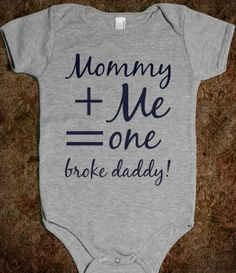 Mommy + Me = One Broke Daddy