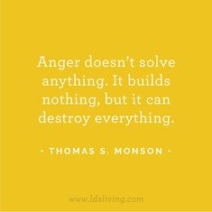 careful. don't let your anger control you & your future.