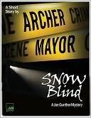 Snow Blind (A Joe Gunther Short Mystery)