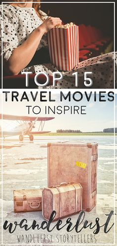 Our list of travel movies to inspire your wanderlust!  More on wanderluststorytellers.com.au