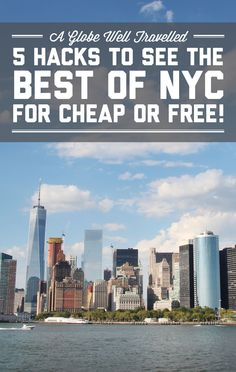 to see the best of NYC for cheap or free 5 hacks to see the best of NYC for cheap or free! / A Globe Well hacks to see the best of NYC for cheap or free! / A Globe Well Travelled Voyage Usa, Voyage New York, Visit New York City, New York City Travel, Places To Travel, Travel Destinations, Places To Go, Travel Usa, Travel Tips
