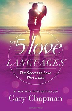 The 5 Love Languages: The Secret to Love that Lasts Moody...