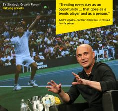 Andre Agassi, Former World No. 1-ranked tennis player, at the EY Strategic Growth Forum®, November 13-17, 2013 Palm Springs, California. #businessquotes #tennis