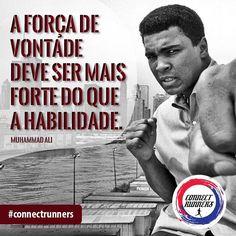 """A força de vontade deve ser mais forte do que a habilidade."" Muhammad Ali  #connectrunners #running #corrida #corridaderua #runners #run #runner #instarunners #Deus #God #Senhor #correr #love #amor #MuhammadAli #Ali"