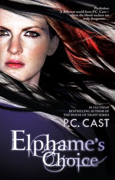 Elphame's Choice by P.C. Cast, Book 1, Have read most of the House of Night Series by this Author and liked them. Will have to try this series.