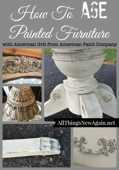 How To Age Painted Furniture with American Grit from American Paint Company www.AllThingsNewAgain.net