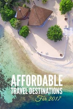 Affordable Travel Destinations for 2017 It's important to keep yourself up-to-date on the latest travel trends that can save you money. Here are top affordable travel destinations! Travel Blog, New Travel, Cheap Travel, Luxury Travel, Travel Usa, Family Travel, Travel Tips, Budget Travel, Beach Travel