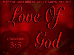 May the Lord direct your hearts into the love of God and into the steadfastness of Christ. Psalm 106, 2 Thessalonians 3, Prayers For Him, Jesus Is Lord, Jesus Christ, Christian Wallpaper, Sisters In Christ, God Loves Me, Bible Verses Quotes