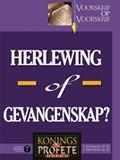 Konings en Profete 7 - Herlewing of Gevangenskap? (2 Konings 15-20 \ 2 Kron 26-32)
