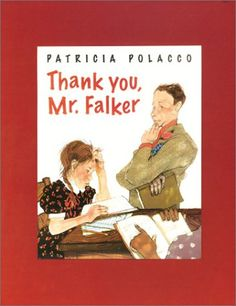 Thank You, Mr. Falker.  One of my favs.  Read it at the beginning of the year, good for motivating students to try even when they don't feel like they're good at something.