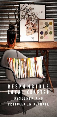 Responsible. Local. Crafted. Designed and produced in Denmark.
