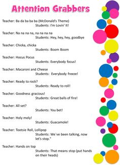 Attention grabbing shout outs for the classroom. This would work great to get children use to a routine of what the teacher expects or what is to come next with these fun transition phrases! -6936
