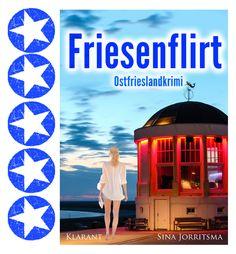 #Rezension #Ostfrieslandkrimi  5 Sterne für FRIESENFLIRT von Sina Jorritsma EBook: http://amzn.to/2gHmgLA TB: http://amzn.to/2hCXfTo