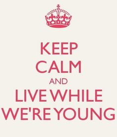 Live While We're Young..  One Direction!..<3<3