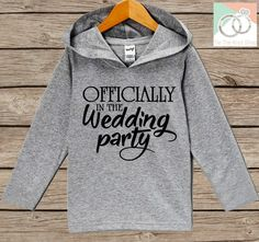 Kids Wedding Hoodie - Officially in the Wedding Party Outfit - Grey Toddler Hoodie - Kids Hoodie - Kids Wedding Outfit - Hoodie Pullover Top