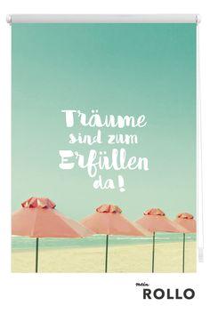 Mein Rollo - das Rollo zum Selbstgestalten. Tolle Inspirationen und über 1000  einzigartige Motive findest du auf www.meinrollo.de. Viel Spaß beim entdecken!  (Sonne,Strand, Meer, Spruch, Pastellfarben,Sonnenschutz)