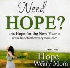 Hope for the Weary Mom Book Club starts today! Join at http://www.hopeforthewearymom.com/