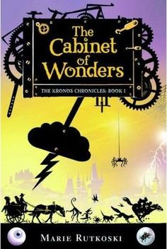 The Cabinet of Wonders: The Kronos Chronicles: Book I Marie Rutkoski 0374310262 9780374310264 Petra Kronos has a simple, happy life. But its never been ordinary. She has a pet tin spider named Astrophil who likes to hide in her sn Best Children Books, Childrens Books, Free Books, Good Books, Book Review Blogs, Wonder Book, Creative Kids, Spring Break, Happy Life