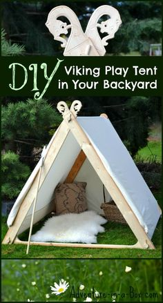 Viking Play Tent in Your Backyard: simple and sturdy DIY project for kids who are interested in camping outside and history