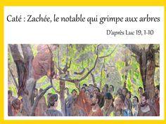 Rencontre de caté : Zachée, le notable qui grimpe aux arbres - KT42 portail pour le caté