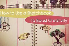 Have you ever kept a sketchbook? Check this out for ideas on how to boost your (and your kids') creativity through keeping visual journals. And join the daily challenge! -This sounds like fun! Writing Prompts For Kids, Kids Writing, Art Challenge, Sketchbook Challenge, Sketchbook Ideas, Boost Creativity, Encouragement, You Draw, Smash Book