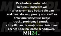 psychoterapeuta-radzi-swojemu-pacjentowi Dark Sense Of Humor, Funny Memes, Jokes, Poland, Texts, Haha, Wisdom, Humor, Husky Jokes