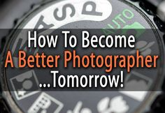 4 Bad Habits To Turn You Into A Successful Photographer :: Digital Photo Secrets