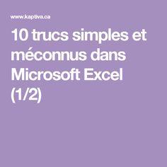 10 trucs simples et méconnus dans Microsoft Excel (1/2)
