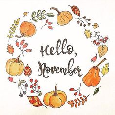 Have a good November, dear friends! Autumn, leaves, berries, pumpkins, calligraphy, watercolor, frame, circle.