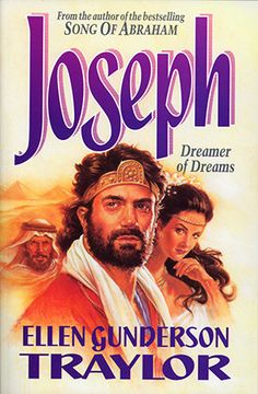 Joseph - Dreamer of Dreams-Ellen Gunderson Traylor The Bible Movie, Bible 2, Holes Book, Christian Movies, Beautiful Cover, About Time Movie, The Dreamers, Lust, Catholic
