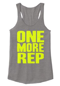 One More Rep Eco Grey Women's Tank Top gym shirts,gym shirt,gym shirts for men,gym motivational shirts,gym shirts for women,exercise shirt,exercise shirts for women,exercise shirts for men. running man shirt,women running shirt,men running shirt,running shirts,purple running shirt,funny running shirts,cool runnings t shirt,running quote shirts,run happy shirt,running man t shirt,running shirt dry fit.