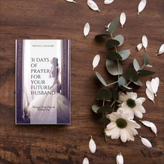 31 Days of Prayer for Your Future Husband: Becoming a Wife Before the Wedding Day • Waiting for Your Boaz Shop