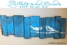 Pallets and Birds - Wall Art. A quick and easy project with some great tips on how to make it for pennies! I would use different bird art. Pallet Crafts, Pallet Art, Wood Crafts, Easy Projects, Wood Projects, New Crafts, Arts And Crafts, Bird Wall Art, Pallet Creations