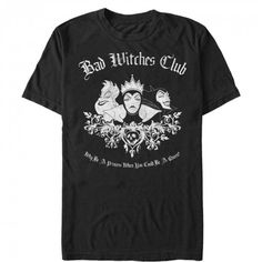 """Be the big bad Queen you know you are with the Disney Bad Witches Club Men's T-Shirt. A distressed graphic of Maleficent, Ursula, and the Wicked Witch are portrayed between """"Bad Witches Club Why Be A Princess When You Can Be a Queen"""" in cool vintage text. Disney Men, Disney Family, Disney Shorts, Disney Outfits, T Shirt Company, The Worst Witch, Queen, Quality T Shirts, Cool Shirts"""