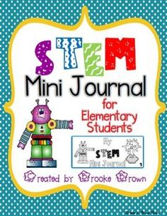 This product contains a FREE STEM Mini Journal that is ideal for students in grades 1-5. The writing format is quick and simple, allowing more time for the STEM construction and collaboration process.Also includes suggestions for simple STEM challenges and construction materials.If you appreciate this download, please take a moment to rate me and follow my store!Thank you!Check out my other STEM products!STEM Teaching Tools for Elementary Students STEM Family Projects for Elementary Students