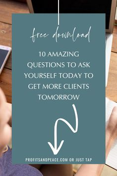 FREE download - 10 Amazing Questions to Ask Yourself Today to Get More Clients Tomorrow. If you are struggling to get clients then you have to check out this amazing free workbook on 10 questions you absolutely have to ask yourself if you want to get more clients as a service based business owner or an entrepreneur. #entrepreneur #businesstips #business #clienttips