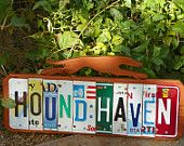 Hound Haven sign, license plate letters, greyhound cutout  http://www.etsy.com/shop/greytdaze#