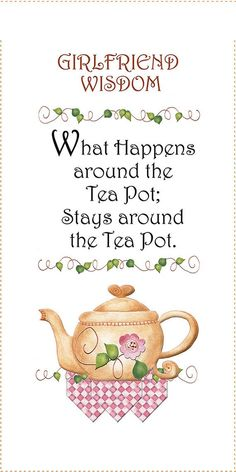 Tea Pot for Girlfriend Wisdom  What Happens by JodyHoughtonDesigns