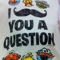 """""""Mustache"""" you a question"""