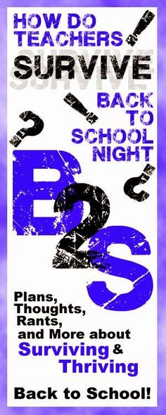 Surviving and Thriving at Back to School Night - 8 teachers blog about their tips and tricks for slick and sane Back to School Night experiences with parents