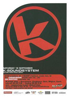 Kozzmozz / 18.09.99 / ICC Ghent / http://www.kozzmozz.com/events/soundsystem-18-sep-1999