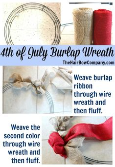 4th of July Burlap Wreath - Simple and so cute!!