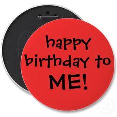 ANYBODY GON WISH ME A HAPPY BIRTHDAY TODAY? Lol Just askin'