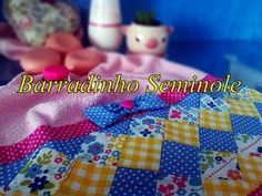 Patchwork Seminole - Barradinho - YouTube