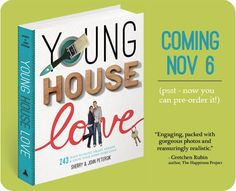 Can't wait for the Young House Love book to come out this fall! This would make a wonderful gift for handypersons, DIYers, crafters, and more. Currently only $17 to pre-order on Amazon.