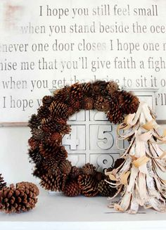 Sometimes one of the most challenging things about decorating for the holidays is the transition. The transition from fall to Thanksgiving. The transition from Thanksgiving to Christmas. The transition from Christmas to winter.  What if you didn't really need to transition? What if you could make a wreath that transitioned all the way from fall to winter and waved at Thanksgiving and Christmas as they passed by. This pinecone does all that, and you can make it in an afternoon. Here's the sim...
