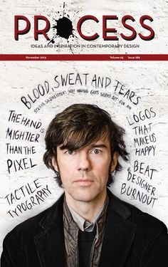 Process Magazine: Stefan Sagmeister by Carolyn Brandt, via Behance