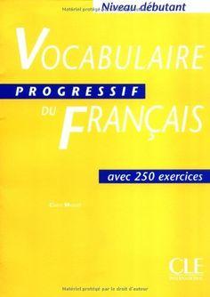 Vocabulaire Progressif Du Francais Textbook (Beginner) (French Edition) by Miquel, http://www.amazon.com/dp/2090338784/ref=cm_sw_r_pi_dp_rCCOrb0E4GBJ7